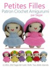 Petites Filles Patron Crochet Amigurumi (French Edition) - Sayjai, Yan