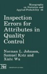 Inspection Errors for Attributes in Quality Control - Norman Lloyd Johnson, Samuel Kotz