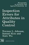 Inspection Errors for Attributes in Quality Control - Norman Lloyd Johnson, Samuel Kotz
