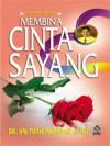Membina Cinta Sayang - H.M. Tuah Iskandar