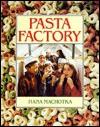 Pasta Factory - Hana Machotka