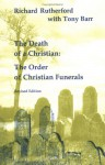 Death of a Christian (Studies in the Reformed Rites of the Church) - Richard Rutherford