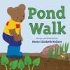 Pond Walk - Nancy Elizabeth Wallace