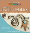 More Teach Yourself VISUALLY Jewelry Making: Techniques to Take Your Projects to the Next Level (Teach Yourself VISUALLY Consumer) - Chris Franchetti Michaels