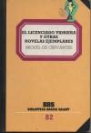 El Licenciado Vidriera y Otras Novelas Ejemplares (Biblioteca Básica Salvat, #82) - Miguel de Cervantes Saavedra, Luis Rosales, Inmaculada Ferrer
