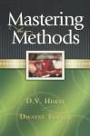 Mastering the Methods Student Guide - D.V. Hurst, Dwayne Turner