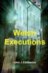 Welsh Executions - John Eddleston