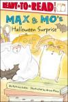 Max & Mo's Halloween Surprise - Patricia Lakin, Brian Floca