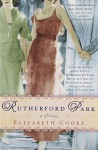 Rutherford Park: A Novel - Elizabeth Cooke
