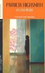 La Casa Negra - Patricia Highsmith