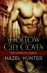 Hollow City Coven - The Complete Series Box Set: A Witch and Warlock Romance Series - Hazel Hunter