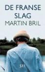 De Franse Slag - Martin Bril