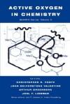 Active Oxygen In Chemistry - C. Foote, Arthur Greenberg, J.F. Liebman, J.S. Valentine