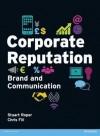 Corporate Reputation: Brand and Communication - Chris Fill