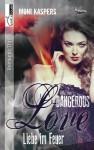 Liebe im Feuer - Dangerous Love - Moni Kaspers