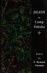 Death at Camp Pahoka - F. Richard Thomas