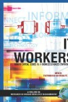It Workers: Human Capital Issues in a Knowledge Based Environment (Hc) - Rodger Griffeth, Thomas Ferratt, Fred Neiderman