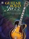 Guitar Solo Jazz Standards - Jerry Silverman