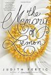 The Memory of Lemon - Judith Fertig