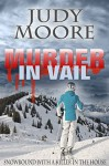 Murder in Vail - Judy Moore