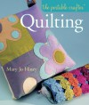 Quilting (Portable Crafter Series) - Mary Hiney