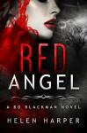 Red Angel (Bo Blackman Book 4) - Helen Harper