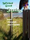 Wicked Good Stories - Phoebe Matthews