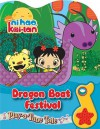 Play-a-Tune Tale: Ni Hao, Kai-Lan Dragon Boat Festival - Publications International Ltd.