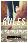 By Ashley Elston The Rules for Disappearing (Reprint) - Ashley Elston