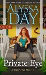 Private Eye (A Tiger's Eye Mystery Book 2) - Alyssa Day