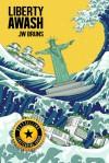 Liberty Awash - J.W. Bruns