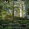Madison: A Classic Southern Town - William R. Mitchell, Van J. Martin, James R. Lockhart
