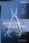 Microsoft® Windows ServerTM 2003 Administrator's Pocket Consultant - William R. Stanek