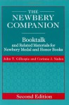 The Newbery Companion: Booktalk and Related Materials for Newbery Medal and Honor Books, 2nd Edition - John T. Gillespie, Corinne J. Naden