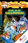 Hilfe, es ist Halloween! - Geronimo Stilton, Gesine Rickers