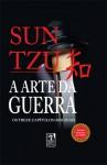 A Arte Da Guerra: Os Treze Capítulos Originais - Sun Tzu, Nikko Bushidô