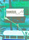 Tamáss 1: Contemporary Arab Representations--Beirut/Lebanon - Catherine David, Jalal Toufic, Jalal Toufic, Walid Sadek
