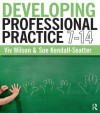 Developing Professional Practice 7-14 - Viv Wilson, Sue Kendall-Seatter
