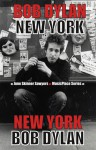 Bob Dylan: New York - June Skinner Sawyers