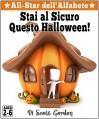 All-Star dell'Alfabeto: Stai Al Sicuro Questo Halloween! (Italian Edition) - Scott Gordon, Ottavia Elisabetta Miorelli