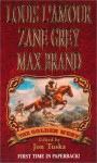 The Golden West - Louis L'Amour, Zane Grey, Max Brand