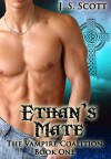 Ethan's Mate - J.S. Scott