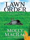 Lawn Order - Molly MacRae