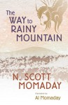The Way to Rainy Mountain - N. Scott Momaday, Al Momaday