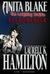 Anita Blake, Vampire Hunter: The Laughing Corpse, Volume 2: Necromancer - Laurell K. Hamilton, Jessica Ruffner, Ron Lim