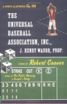 The Universal Baseball Association, Inc., J. Henry Waugh, Prop. - Robert Coover