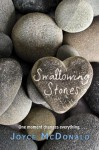 Swallowing Stones - Joyce McDonald