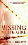 Missing White Girl - Jeffrey J. Mariotte
