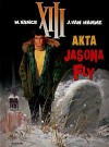 Akta Jasona Fly - Jean Van Hamme, William Vance, Ariadna Lewańska