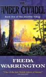 The Amber Citadel - Freda Warrington